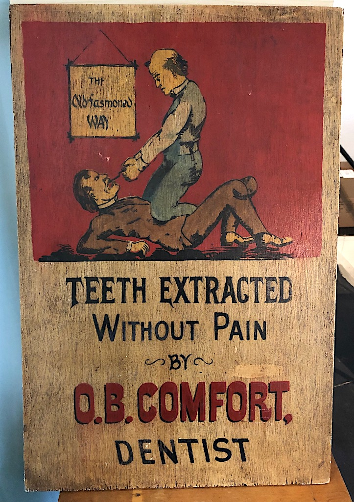 O.B. Comfort Dentist Painted Wooden Sign 1.jpg
