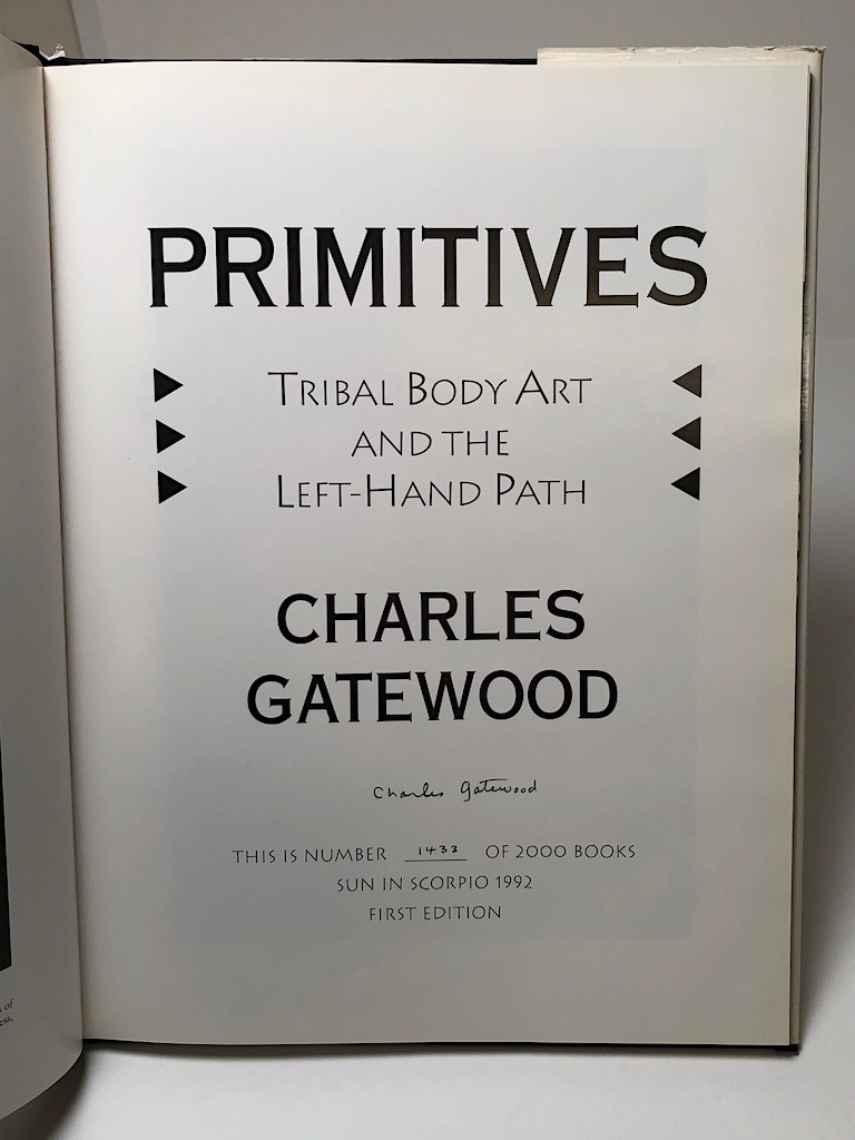 Primitives Tribal Body Art and The Left Hand Path Signed by Charles Gatewood and Numbered 1433 of 2000 13.jpg