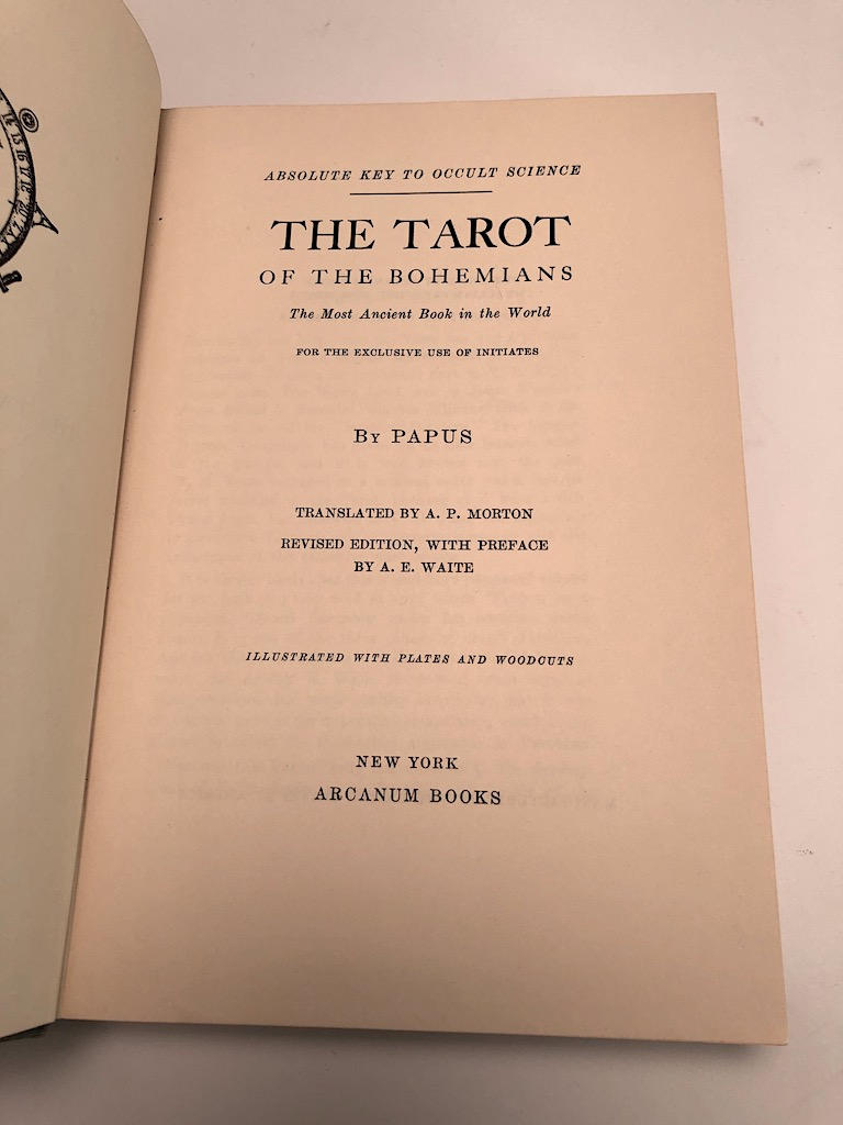 The Tarot of the Bohemians by Papus Published Arcanum Books 1965 3rd edition Hardback With DJ 11.jpg