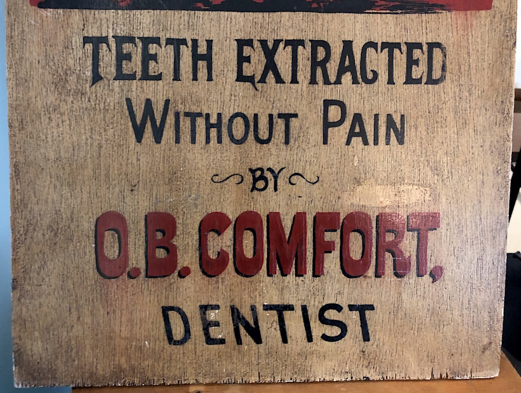 O.B. Comfort Dentist Painted Wooden Sign 3.jpg