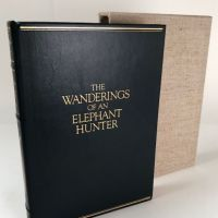 The Wanderings of An Elephant Hunter by Walter D. M. Bell Briar Press Limited Edition with Slipcase 1.jpg