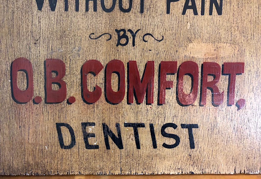 O.B. Comfort Dentist Painted Wooden Sign 6.jpg