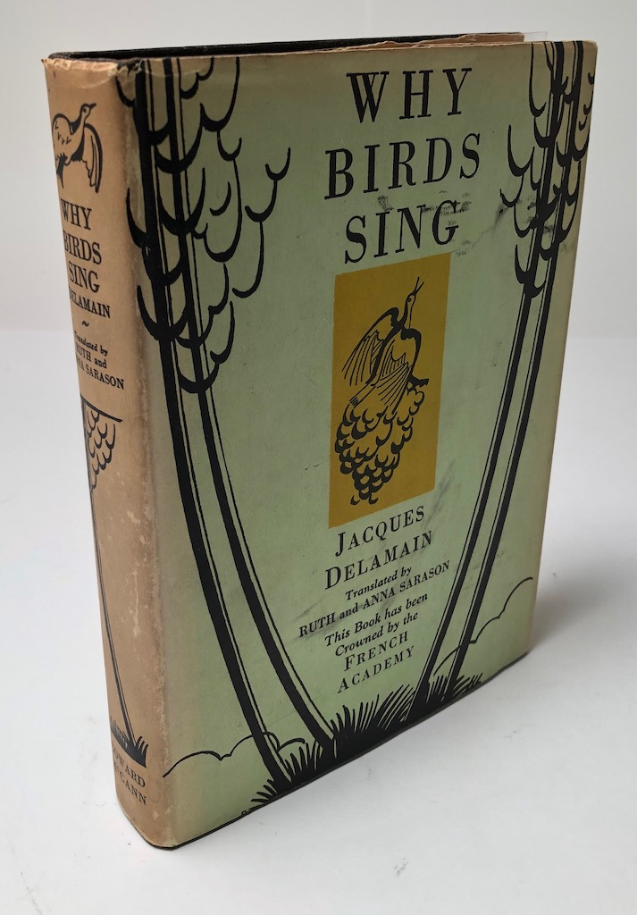Why Bird Sing by Jacques Delamain 1st ed. hdbk Signed by Prentiss Taylor 1.jpg