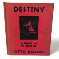 Destiny A Novel in Pictures by Otto Nuckel 1930 1st Ed Hardback 1.jpg