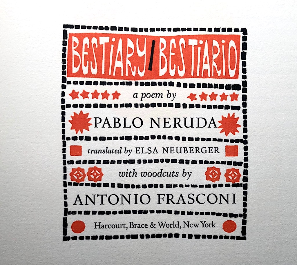 Bestiary Bestiario A Poem by Pablo Neruda and woodcuts by Antonio Frasconi 242:300 8.jpg