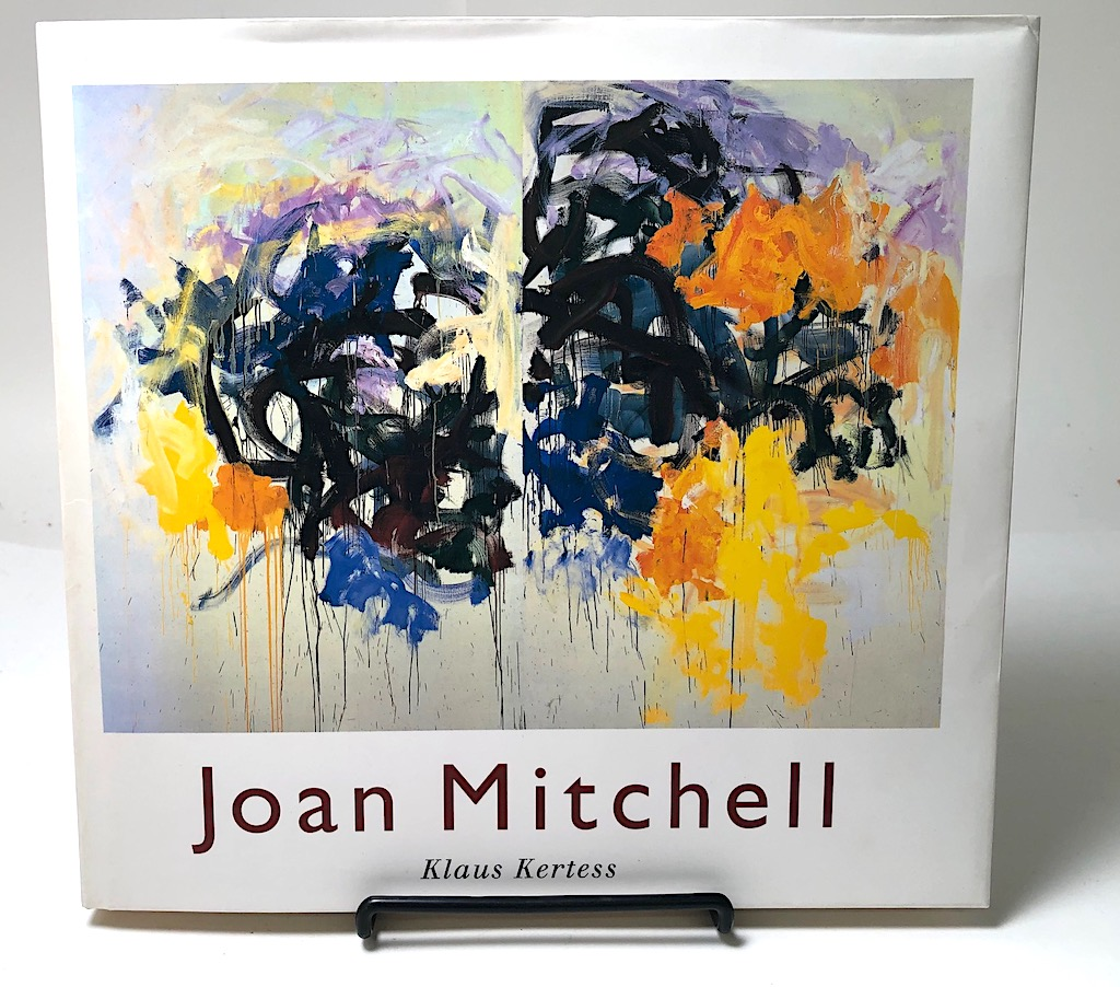 Joan Mitchell by Klaus Kertess. Pub by Harry N. Abrams 1977 First Ed Hardback with Dustjacket 01.jpg