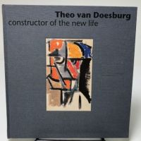Theo Van Doesburg Constructor of The New Life 1.jpg
