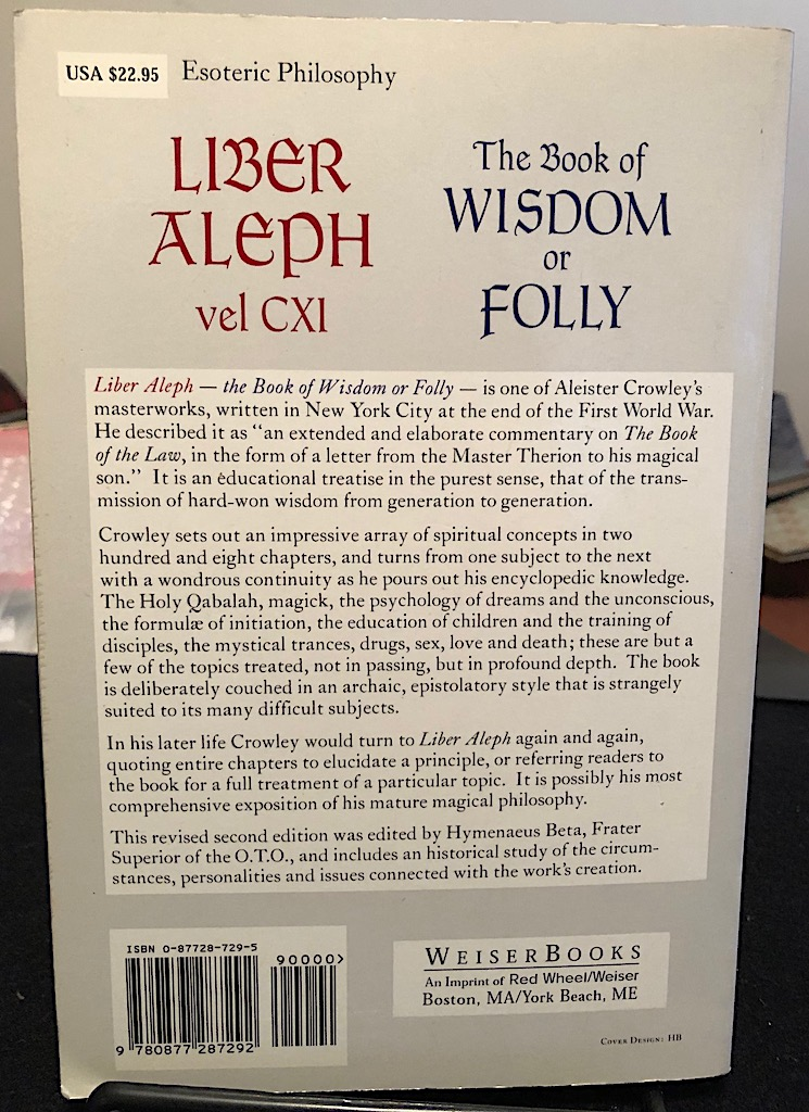 Liber Aleph Vel CXI The Book of Wisdom Aleister Crowley Weiser Books 4.jpg