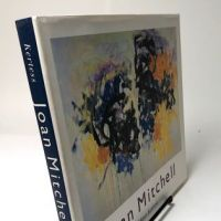 Joan Mitchell by Klaus Kertess. Pub by Harry N. Abrams 1977 First Ed Hardback with Dustjacket 04.jpg